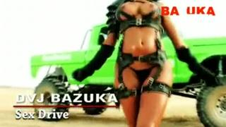 DVJ BAZUKA Sex Drive(Uncensored)