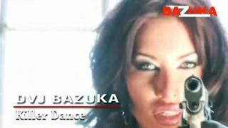 DVJ BAZUKA Killer Dance(Uncensored)